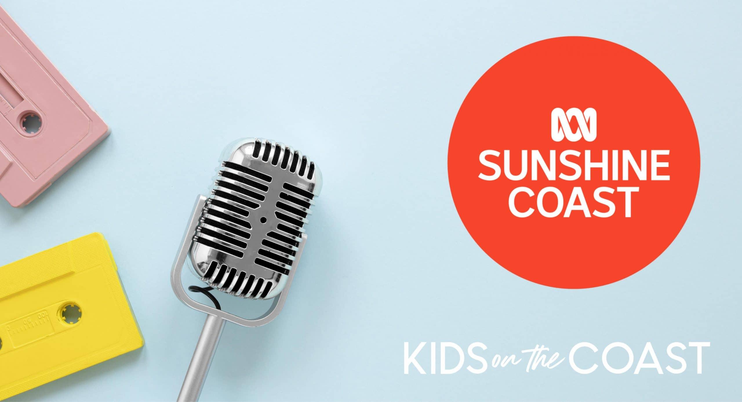 Kids on the Coast magazine interviewed on ABC Sunshine Coast